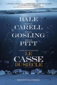 « Le Casse du siècle ». É.-U. 2015. Comédie dramatique de Adam McKay avec Christian Bale, Ryan Gosling, Steve Carell. (131 min.).
