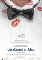 Les dames en bleu. Québec, 2008. Documentaire de Claude Demers.