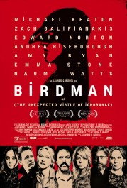 « Birdman ». Comédie dramatique américaine écrite, produite et réalisée par Alejandro González Iñárritu, avec Michael Keaton, Zach Galifianakis, Edward Norton, Amy Ryan, Emma Stone et Naomi Watts. 2014. (119min)