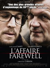 L'affaire Farewell. France, 2009. Suspense d'espionnage de Christian Carion avec Emir Kusturica, Guillaume Canet et Alexandra Maria Lara (113 minutes).