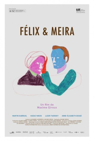 « Félix et Meira « . Québec. 2014. Drame de Maxime Giroux avec Martin Dubreuil, Hadas Yaron, Luzer Twersky. (106 min).