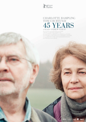 « 45 Years ». G.-B. 2015. Drame de Andrew Haigh avec Charlotte Rampling, Tom Courtenay, Geraldine James. (93 min.).