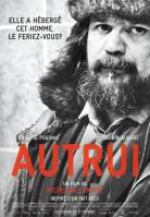 « Autrui » . Québec. 2014. Drame de Micheline Lanctôt avec Brigitte Pogonat, Robin Aubert, Gabriel Oszeciuk (100 min).