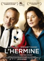« L'hermine ». France 2015. Comédie dramatique de Christian Vincent avec Fabrice Luchini, Sidse Babett Knudsen, Chloé Berthier (97 min.).
