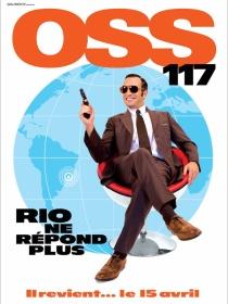 OSS 117: Rio ne répond plus. France, 2009. Comédie d'espionnage de Michel Hazanavicius avec Jean Dujardin, Louise Monot et Rüdiger Vogler (101 minutes).