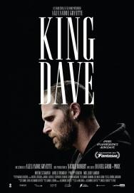 « King Dave ». Québec 2016. Drame de Daniel Grou-Podz avec Alexandre Goyette, Karelle Tremblay et Mylène Saint-Sauveur (100 minutes).