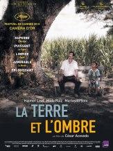 « La terre et l'ombre » Colombie 2015. Drame de César Acevedo avec Haimer Leal et Marleyda Soto (97 min).