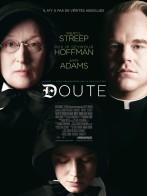 Doubt. États-Unis, 2008. Drame de John Patrick Shanley avec Meryl Streep, Philip Seymour Hoffman et Amy Adams (104 minutes).