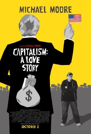 Capitalisme - Une histoire d'amour. États-Unis, 2009. Documentaire politico-social de Michael Moore (127 minutes).