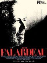 Pierre Falardeau. Québec, 2010. Documentaire biographique de Carmen Garcia et German Gutierrez (89 minutes).