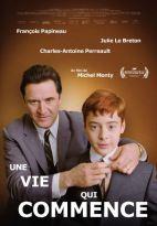 Une vie qui commence. Québec, 2011. Drame psychologique de Michel Monty avec Charles-Antoine Perreault, Julie Le Breton et François Papineau (103 minutes).