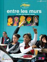 Entre les murs. France, 2008. Chronique sociale de Laurent Cantet avec François Bégaudeau, Rachel Régulier et Esméralda Ouertani (130 minutes).