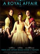 « A Royal Affair ». Danemark-République Tchèque. 2012. Drame historique de Nikolaj Arcel avec Mads Mikkelsen, Alicia Vikander et Mikkel Boe Folsgaard. (97 minutes)