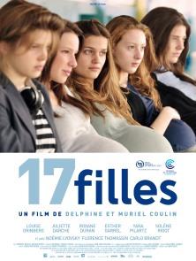 « 17 filles ». France. 2011. Drame de Delphine et Muriel Coulin avec Louise Grinberg, Juliette Darche et Roxane Duran. (86 minutes)