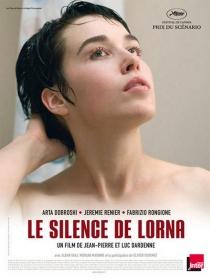 Le silence de Lorna. Belgique-France, 2009. Drame social de Jean-Pierre et Luc Dardenne avec Arta Dobroshi, Jérémie Renier et Fabrizio Rongione (105 minutes).