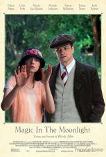 « Magie au claire de lune ». É.-U. 2014. Comédie sentimentale de Woody Allen (164 minutes).