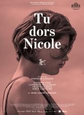« Tu dors Nicole ». Québec 2014. Comédie dramatique de Stéphane Lafleur avec Julianne Côté, Pierre-Luc Lafontaine et Luc Senay (93 minutes).