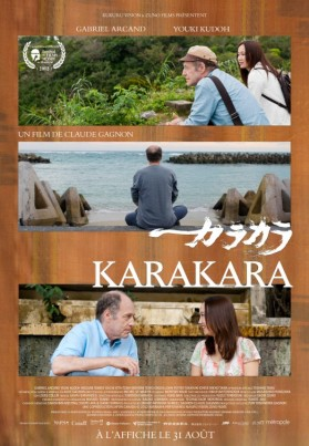 « Karakara ». Japon-Canada. 2012. Drame de Claude Gagnon avec Gabriel Arcand, Youki Kudoh et Megumi Tomita. (100 minutes)