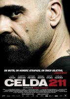 Cellule 211. Espagne-France, 2011. Drame de Daniel Monzon avec Alberto Ammann, Luis Tosar et Marta Etura (105 minutes).