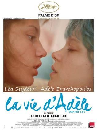 « La vie d'Adèle ». France. 2013. Drame romantique de Abdellatif Kechiche avec Léa Seydoux, Adèle Exarchopoulos et Salim Kechiouche. (180 minutes)