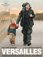 Versailles. France, 2008. Drame social de Pierre Schöller avec Guillaume Depardieu, Max Baissette de Malglaive et Judith Chemla (114 minutes).