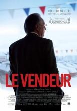 « Le vendeur ». Québec. 2011. Chronique de Sébastien Pilote avec Gilbert Sicotte, Jean-François Boudreau et Jean-Robert Bourdage. (107 minutes)