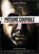 « Présumé coupable ». France. 2011. Drame biographique de Vincent Garenq avec Philippe Torreton, Wladimir Yordanoff et Noémie Lvovsky. (102 minutes)