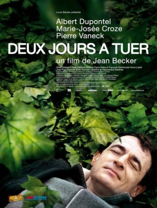Deux jours à tuer. France, 2008. Drame psychologique de Jean Becker avec Albert Dupontel, Marie-Josée Croze et Pierre Vaneck (85 minutes).