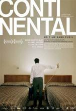 Continental, un film sans fusil. Québec, 2007. Drame de Stéphane Lafleur avec Gilbert Sicotte, Fanny Mallette et Réal Bossé (103 minutes).