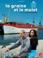 La graine et le mulet. France, 2007. Drame d'Abdellatif Kechiche avec Habib Boufares, Hafsia Herzi et Farida Benkhetache (144 minutes).