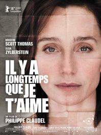 Il y a longtemps que je t'aime. France, 2008. Drame de Philippe Claudel avec Kristin Scott Thomas, Elsa Zylberstein et Laurent Grévill (115 minutes).