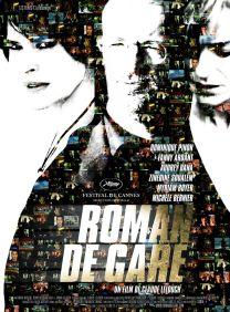 Roman de gare. France, 2007. Comédie dramatique de Claude Lelouch avec Fanny Ardant, Zinedine Soualem et Myriam Boyer (103 minutes).