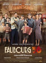 Faubourg 36. France, 2008. Comédie dramatique de Christophe Barratier avec Gérard Jugnot, Clovic Cornillac et Kad Merad (120 minutes).