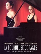 La tourneuse de pages. France, 2006. Suspense de Denis Dercourt avec Catherine Frot, Déborah François et Pascal Greggory (85 minutes).