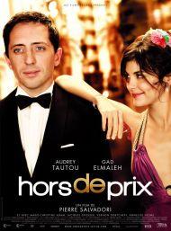 Hors de prix. France, 2006. Comédie de Pierre Salvadori avec Audrey Tautou, Gad Elmaleh et Marie-Christine Adam (106 minutes).