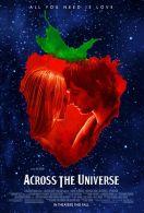 Across the universe. États-Unis, 2007. Drame musical de Julie Taymor avec Jim Sturgess, Evan Rachel Wood et Joe Anderson (133 minutes).