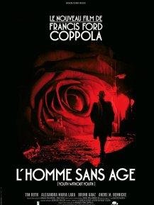 L'homme sans âge. Allemagne, France, Italie, États-Unis, 2007. Thriller fantastique de Francis Ford Coppola avec Tim Roth, Alexandra Maria Lara et Bruno Ganz (125 minutes).