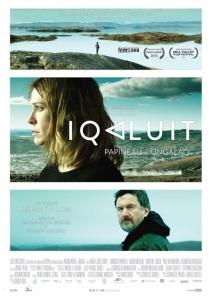 Iqaluit. Québec, 2017. Drame de Benoît Pilon avec Marie-Josée Croze, François Papineau, Natar Ugalaaq et Christine Tootoo (102 minutes).