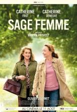 Sage Femme. France, 2017. Drame de Martin Provost avec Catherine Deneuve, Catherine Frot et Olivier Gourmet (117 minutes).