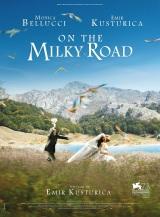 On the Milky Road (VOSTFR). Serbie, 2016. Comédie dramatique d'Emir Kusturica avec Emir Kusturica et Monica Bellucci et Sloboda Micalovic (124 minutes).