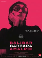 Barbara. France, 2017. Film d'essai de Mathieu Amalric avec Jeanne Balibar, Lisa Ray-Jacobs et Mathieu Amalric (98 minutes).