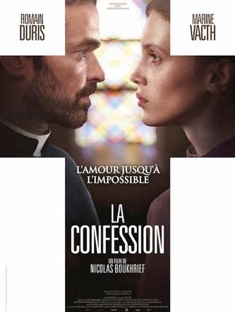 La confession. France, 2016. Drame de Nicolas Boukhrief avec Marine Vacth, Romain Duris et Anne Le Ny (116 minutes).