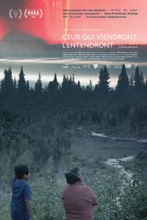 Ceux qui viendront l'entendront. Québec, 2018. Documentaire de Simon Plouffe (77 minutes).