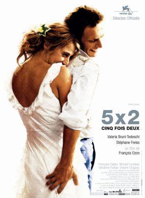5 x 2. France, 2004. Chronique de François Ozon avec Valeria Bruni Tedeschi, Stéphane Freiss et Géraldine Pailhas (90 minutes).
