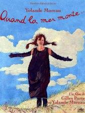 Quand la mer monte. Belgique, France, 2005. Comédie sentimentale d'Yolande Moreau & Gilles Porte avec Yolande Moreau, Wim Willaert et Olivier Gourmet (90 minutes).