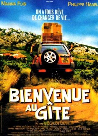 Bienvenue au gîte. France, 2003. Comédie de Claude Duty avec Marina Foïs, Philippe Harel et Julie Depardieu (105 minutes).