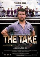 The take. Canada, 2004. Documentaire d'Avi Lewis & Naomi Klein (87 minutes).
