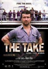 The take. Canada, 2004. Documentaire d'Avi Lewis & Naomi Klein (87 minutes).
