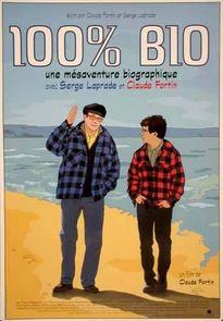 100% bio. Québec, 2003. Fiction biographique de Claude Fortin avec Claude Fortin, Gaston L'heureux et Serge Laprade.