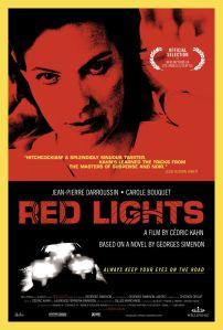 Red Lights. France, 2003. Drame psychologique de Cédric Kahn avec Jean-Pierre Darroussin, Carole Bouquet et Vincent Deniard (106 minutes).